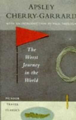 £9.99 • Buy The Worst Journey In The World By Cherry-Garrard, Apsley Hardback Book The Cheap