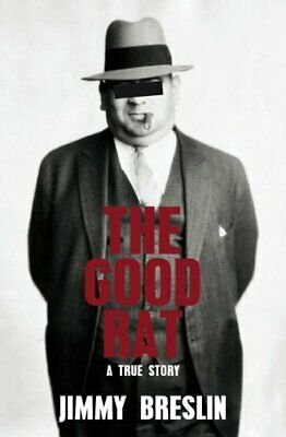 The Good Rat: A True Mafia Story By Breslin, Jimmy Paperback Book The Cheap Fast • 3.87£