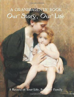 £2.13 • Buy A Grandparents' Book: Our Story, Our Life. A Record Of Your Life For Your Famil
