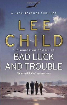 Bad Luck And Trouble: (Jack Reacher 11) By Lee Child. 9780857500144 • 3.55£