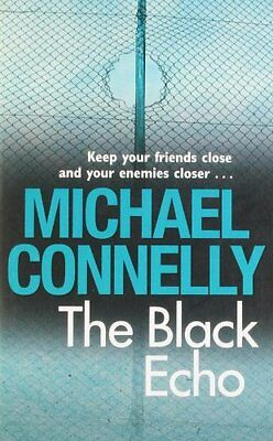 The Black Echo By Michael Connelly. 9781407234892 • 3.45£