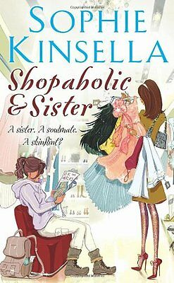 Shopaholic And Sister By Sophie Kinsella. 9780552152471 • 3.81£