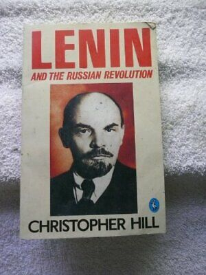 Lenin And The Russian Revolution (Pelican Books) By Hill, Christopher Paperback • 5.99£