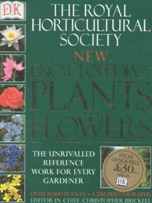 The Royal Horticultural Society New Encyclopedia Of Plants And Flowers By • 4.32£