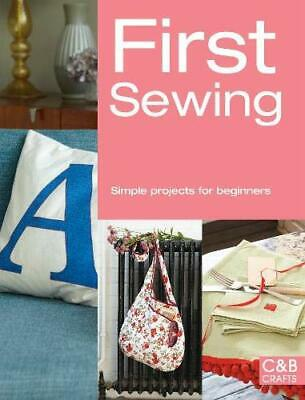 £5.49 • Buy First Sewing: Simple Projects For Beginners (First Crafts) By Books, Pavilion