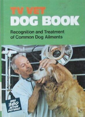 £4.99 • Buy Dog Book: Recognition And Treatment Of Common Dog Ail... By  T. V. Vet  Hardback