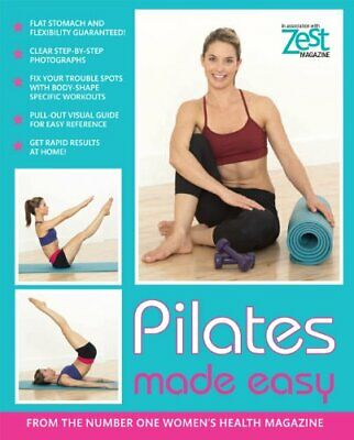 £3.99 • Buy Zest Pilates Made Easy By Zest Magazine Paperback Book The Cheap Fast Free Post