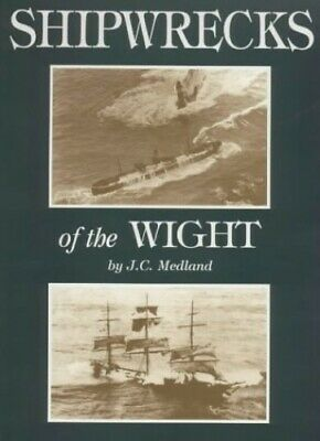 £6.49 • Buy Shipwrecks Of The Wight By Medland, J.C. Paperback Book The Cheap Fast Free Post