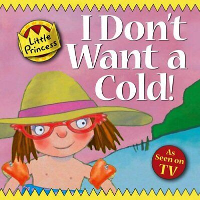 £3.29 • Buy I Don't Want A Cold!: Little Princess Story Book By Ross, Tony Paperback Book