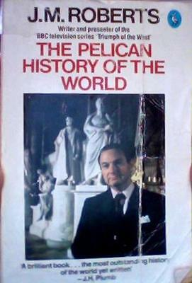 $4.89 • Buy History Of The World, The Pelican By J. M. Roberts