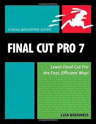 £3.14 • Buy Final Cut Pro 7: Visual QuickPro Guide By Lisa Brenneis