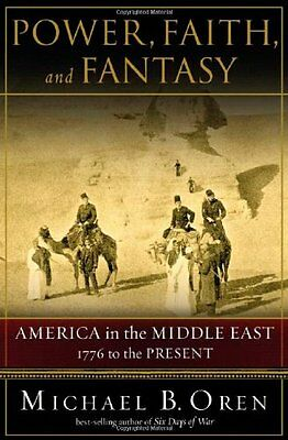 $4.25 • Buy Power, Faith, And Fantasy: America In The Middle East: 1776 To The Present By Mi
