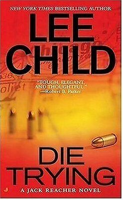 Die Trying (Jack Reacher) By Lee Child  • 3.21£