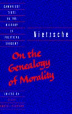 Nietzsche: On The Genealogy Of Morality (Cambridge Texts In The History Of Pol • 5.69£