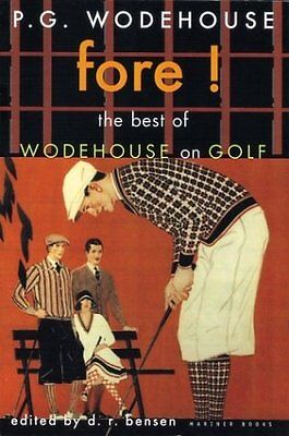 £3.12 • Buy Fore!: The Best Of Wodehouse On Golf (P.G. Wodehouse Collection) By P. G. Wodeho