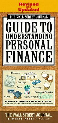 $3.74 • Buy WALL STREET JOURNAL GUIDE TO UNDERSTANDING PERSONAL FINANCE: Revised And Updated