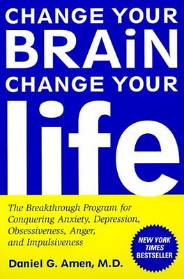 $4.49 • Buy Change Your Brain, Change Your Life: The Breakthrough Program For Conquering Anx