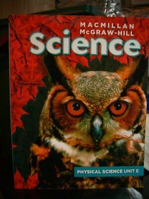 $3.99 • Buy Macmillan Mcgraw Hill Science. Physical Science Un