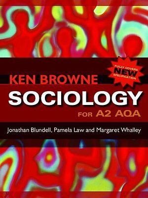£3.10 • Buy Sociology For A2 AQA By Ken Browne,Jonathan Blundell,Pamela Law,Margaret Whalle
