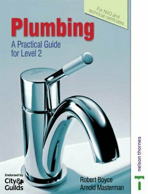 £8.49 • Buy Plumbing: A Practical Guide For Level 2 By Boyce, R Paperback Book The Cheap