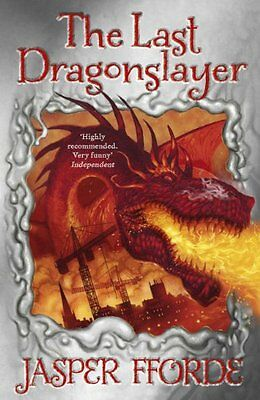 The Last Dragonslayer (Dragonslayer Trilogy) By Jasper Fforde • 3.10£