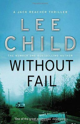 Without Fail: (Jack Reacher 6) By Lee Child • 4.39£