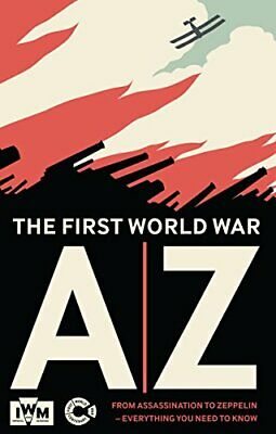 The First World War A-Z By Imperial War Museum Book The Cheap Fast Free Post • 4.49£