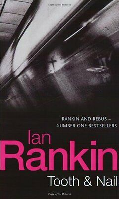 Tooth And Nail (Inspector Rebus) By Ian Rankin • 2.50£