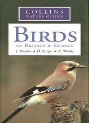 £2.02 • Buy Birds Of Britain And Europe (Collins Nature Guides) By K. Wothe D. Singer