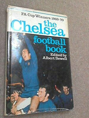 £24.99 • Buy The Chelsea Football Book By Sewell, Albert Book The Cheap Fast Free Post