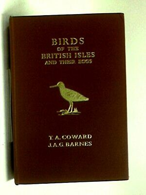 £6.99 • Buy Birds Of The British Isles And Their Eggs By Coward, T. A. Hardback Book The