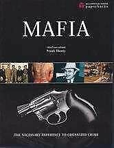 The Mafia: The Necessary Reference To Organized Cr • 3.28£