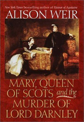 $9.39 • Buy Mary, Queen Of Scots And The Murder Of Lord Darnley By Alison Weir