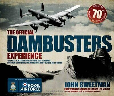 The Official Dambusters Experience By John Sweetman Book The Cheap Fast Free • 13.99£