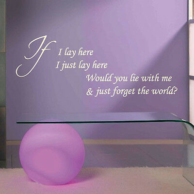 Wall Quote Words Phrases Stickers Decal IF I LAY HERE SNOW PATROL LYRICS SONG • 9.99£