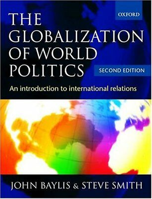 The Globalization Of World Politics: An Introducti • 3.81£
