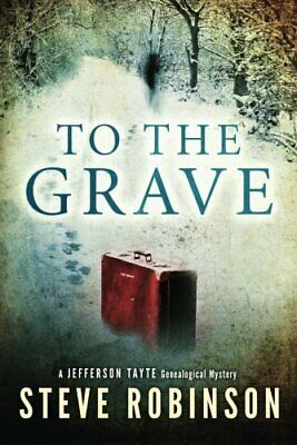£4.44 • Buy To The Grave: 2 (Jefferson Tayte Genealogical Mystery) By Robinson, Steve Book