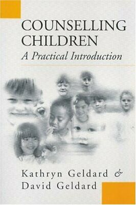 £5.49 • Buy Counselling Children: A Practical Introduction By Geldard, David Paperback Book