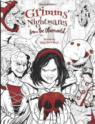 Grimms Nightmares Fairy Tale Gothic Adult Colouring Book Horror Halloween Creepy • 7.68£