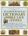 Illustrated Dictionary Of Bible Life And Times • 3.18£