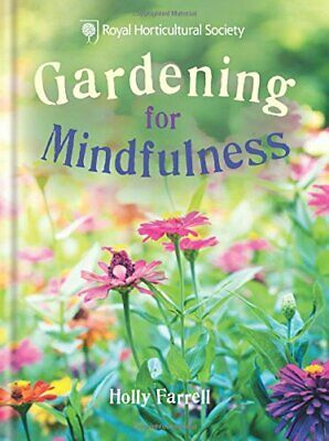 RHS Gardening For Mindfulness By The Royal Horticultural Society Book The Cheap • 7.49£