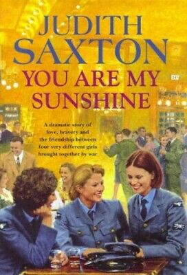 You Are My Sunshine By Saxton, Judith Hardback Book The Cheap Fast Free Post • 15.99£