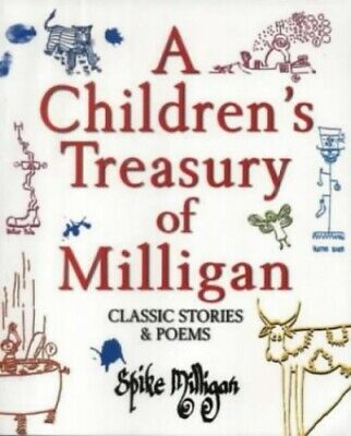 A Children's Treasury Of Milligan: Classic Stori... By Milligan, Spike Paperback • 14.12£