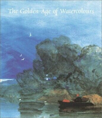 £8.99 • Buy The Golden Age Of Watercolours By Shanes, Eric Hardback Book The Cheap Fast Free