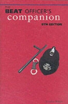 £10.34 • Buy The Beat Officer's Companion By Wilson, Gordon Paperback Book The Fast Free