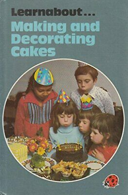 Making And Decorating Cakes (A Ladybird Cookery Bo... By Peebles, Lynne Hardback • 7.22£