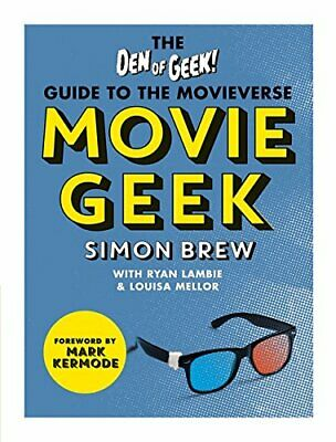 £5.99 • Buy Movie Geek: The Den Of Geek Guide To The Movieverse By Brew, Simon Book The