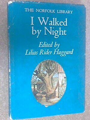 I Walked By Night (The Norfolk Library) 0851150462 The Fast Free Shipping • 7.05£