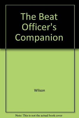 £27.91 • Buy The Beat Officer's Companion By Wilson Paperback Book The Fast Free Shipping