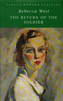 Virago Modern Classics: The Return Of The Soldier By Rebecca West (Paperback) • 2.05£